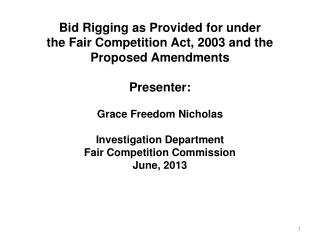 Part I Bid Rigging under  the Fair Competition Act, 2003