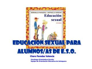 Educacion sexual para alumnos/as de e.s.o.