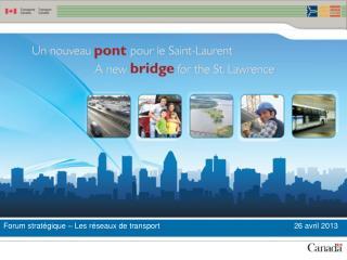 Forum stratégique – Les réseaux de transport                                      26 avril 2013