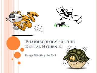 Pharmacology  for the Dental Hygienist