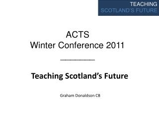 Teaching Scotland's Future