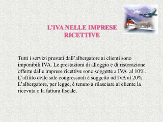 L'IVA NELLE IMPRESE  RICETTIVE