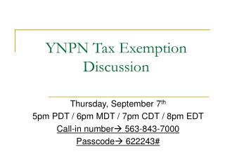 YNPN Tax Exemption Discussion