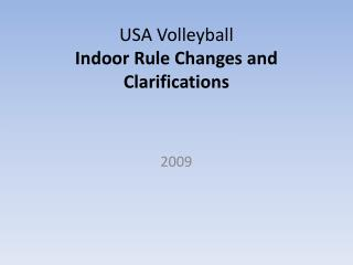 USA Volleyball  Indoor Rule Changes and Clarifications