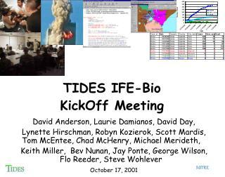 TIDES IFE-Bio KickOff Meeting