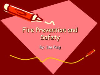 Fire Prevention and Safety