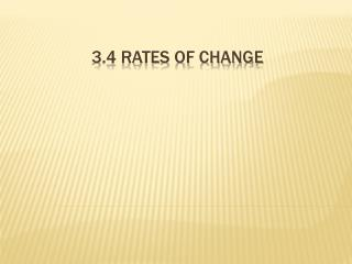3.4 Rates of change