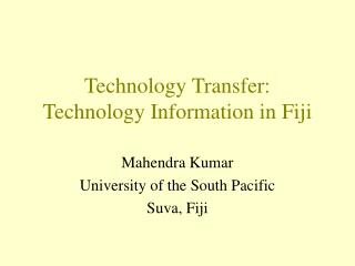 Technology Transfer:  Technology Information in Fiji
