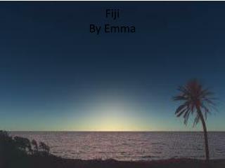 Fiji By Emma