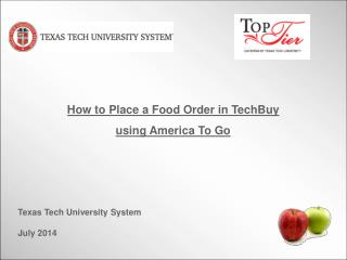 How to Place a Food Order in TechBuy using America To Go