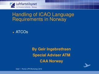 Handling of ICAO Language Requirements in Norway