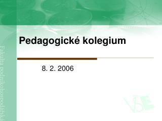 Pedagogické kolegium