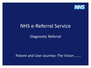 NHS e-Referral Service Diagnostic Referral