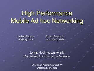 High Performance  Mobile Ad hoc Networking