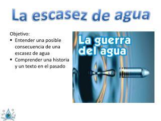 La  escasez  de  agua