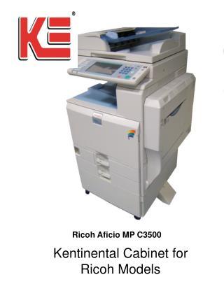 Kentinental Cabinet for Ricoh Models