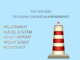 THE NEW SOS:  PROGRAM CHANGES & AMENDMENTS