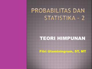 PROBABILITAS  dan STATISTIKa  - 2