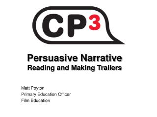 Persuasive Narrative Reading and Making Trailers