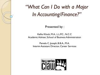 """""""What Can I Do with a Major  In Accounting/Finance?"""""""