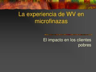 La experiencia de WV en microfinazas