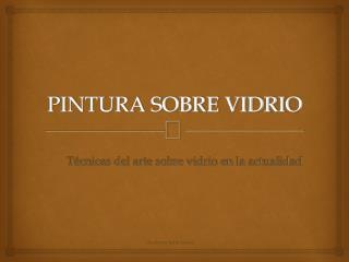 PINTURA SOBRE VIDRIO