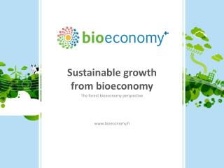 Sustainable growth from bioeconomy
