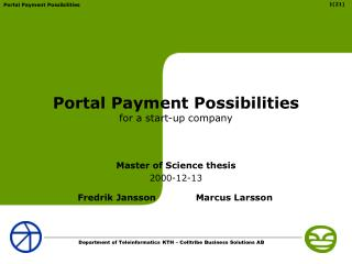 Portal Payment Possibilities for a start-up company