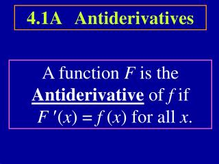 4.1A   Antiderivatives