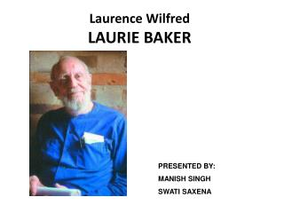 Laurence Wilfred  LAURIE BAKER