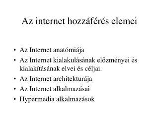 Az internet hozzáférés elemei