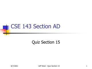 CSE 143 Section AD