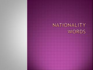 NATIONALITY WORDS