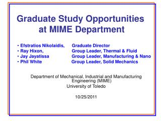 Graduate Study Opportunities   at MIME Department