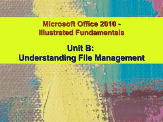Microsoft Office 2010  - Illustrated Fundamentals