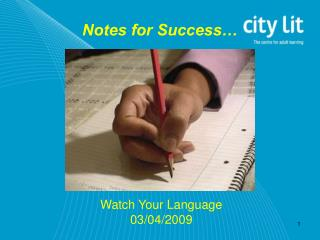 Notes for Success�