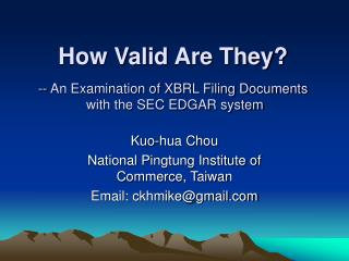 How Valid Are They? -- An Examination of XBRL Filing Documents  with the SEC EDGAR system