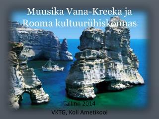 Muusika Vana-Kreeka ja Rooma kultuur ü hiskonnas