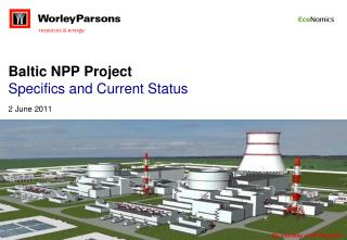 Baltic NPP Project Specifics and Current Status