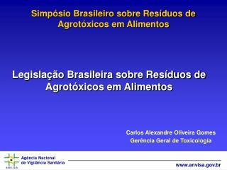 Simpósio Brasileiro sobre Resíduos de Agrotóxicos em Alimentos
