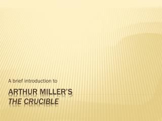 Arthur Miller�s the crucible