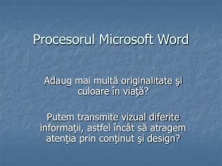Procesorul Microsoft Word