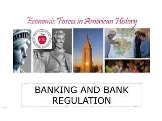 BANKING AND BANK REGULATION