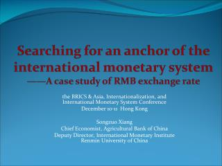 the BRICS & Asia, Internationalization, and International Monetary System Conference