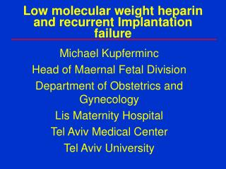 Low molecular weight heparin and recurrent Implantation failure