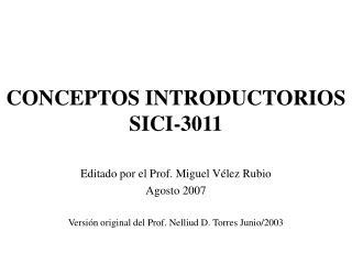 CONCEPTOS INTRODUCTORIOS SICI-3011