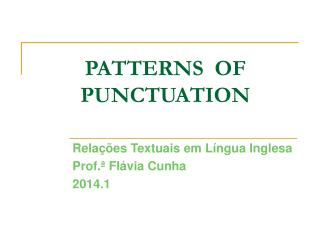 PATTERNS  OF  PUNCTUATION