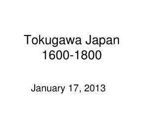 Tokugawa Japan 1600 -1800