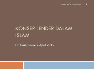 KONSEP JENDER DALAM ISLAM
