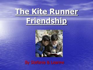 The Kite Runner Friendship